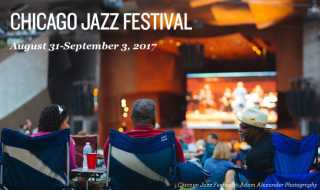 Chicago Jazz Festival: August 31-September 3, 2017