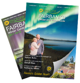 Explore Fairbanks Alaska Visitor Guides 2017-2018
