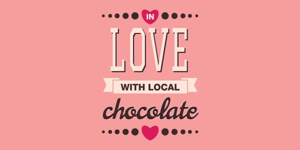In Love with Local Chocolate