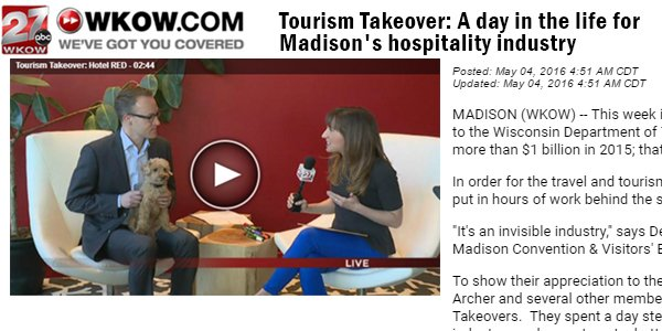 WKOW: Tourism Takeover: A day in the life for Madison's hospitality industry
