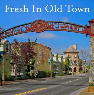 Fresh In Old Town