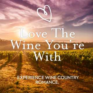 Valentines Specials in Temecula Wine Country