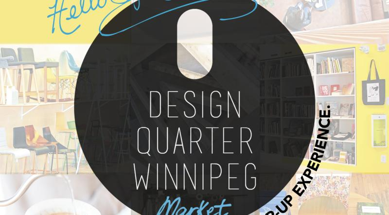 The Design Quarter Winnipeg Market, Exchange District