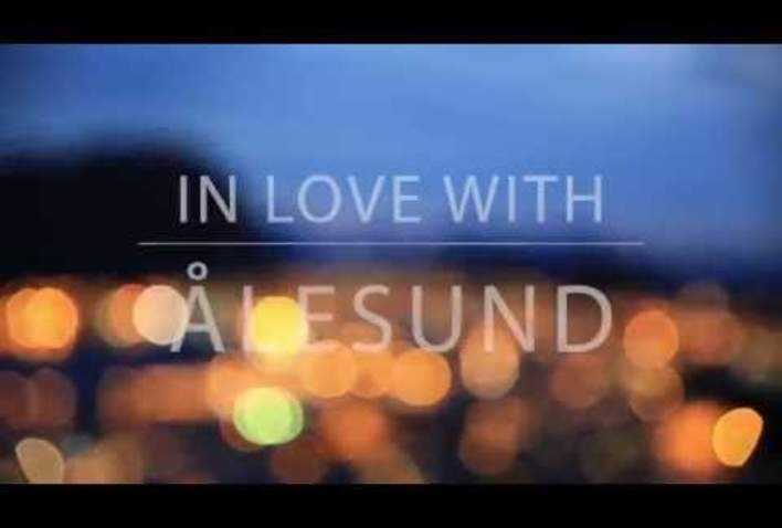 Ålesund & Sunnmøre, In Love with!