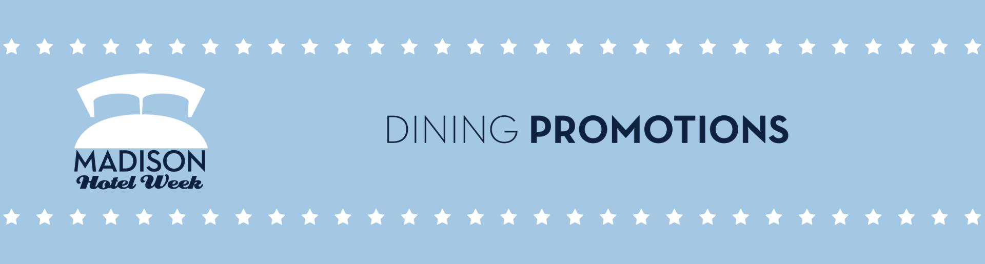 Madison Hotel Week 2017 Dining Promotions