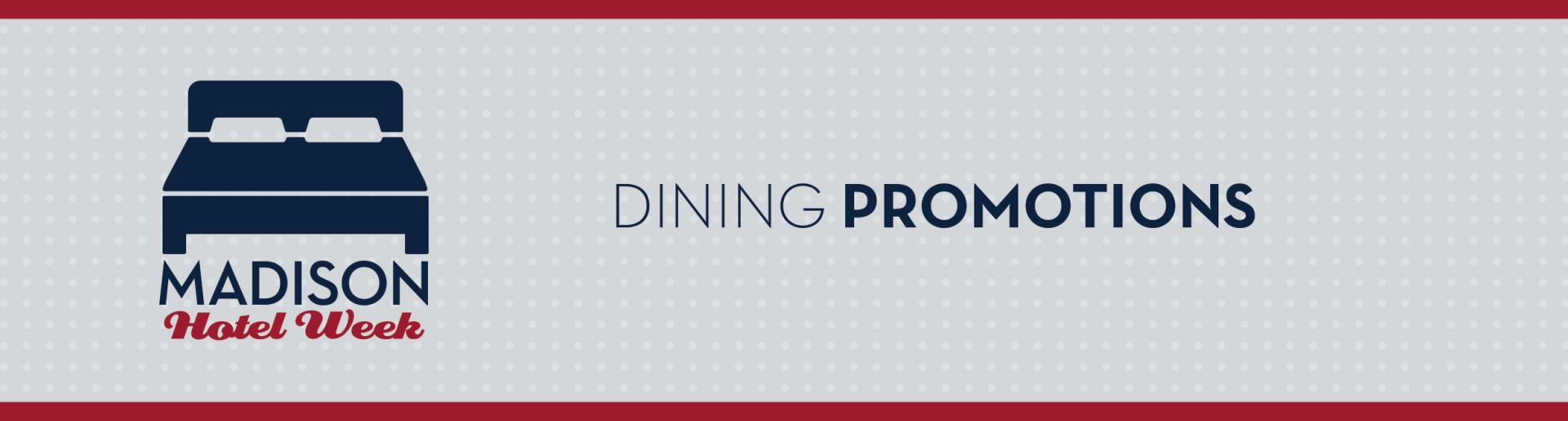 Madison Hotel Week: Dining Promotions