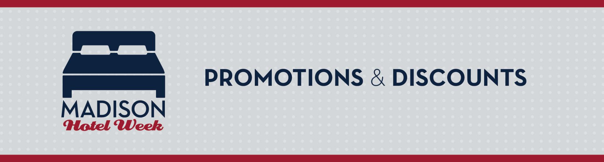Madison Hotel Week: Promotions
