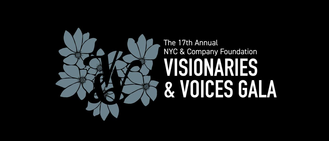 17th Annual NYC & Company Foundation - Visionary & Voices Gala