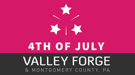 Fourth of July in Valley Forge and Montgomery County