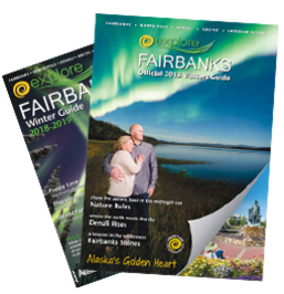 Explore Fairbanks Alaska Visitor Guides 2017-2018