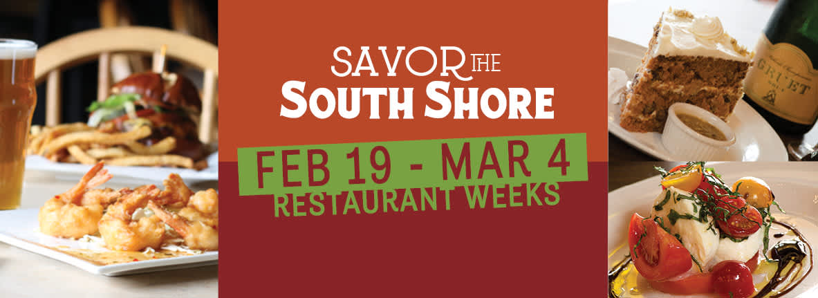 Savor the South Shore Restaurant Weeks 2018