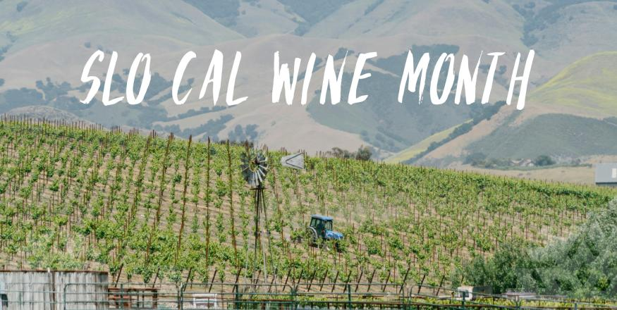 SLO CAL Wine Month Events & Happenings