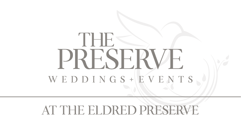 THE PRESERVE WEDDINGS + EVENTS