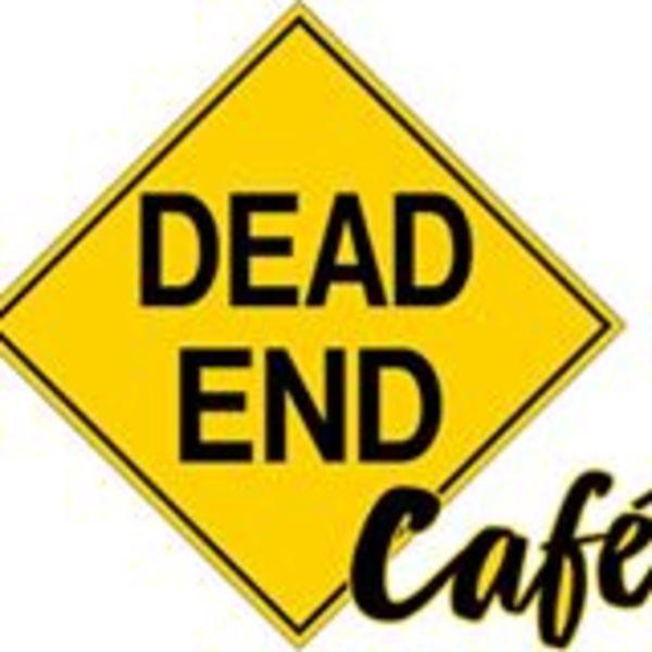 Dead End Cafe