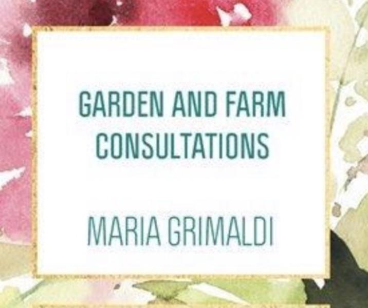 Maria Grimaldi Farm and Garden Consultant