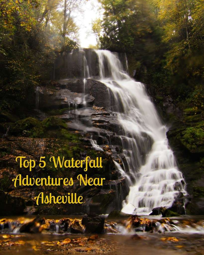 Top Five Waterfall Adventures Near Asheville