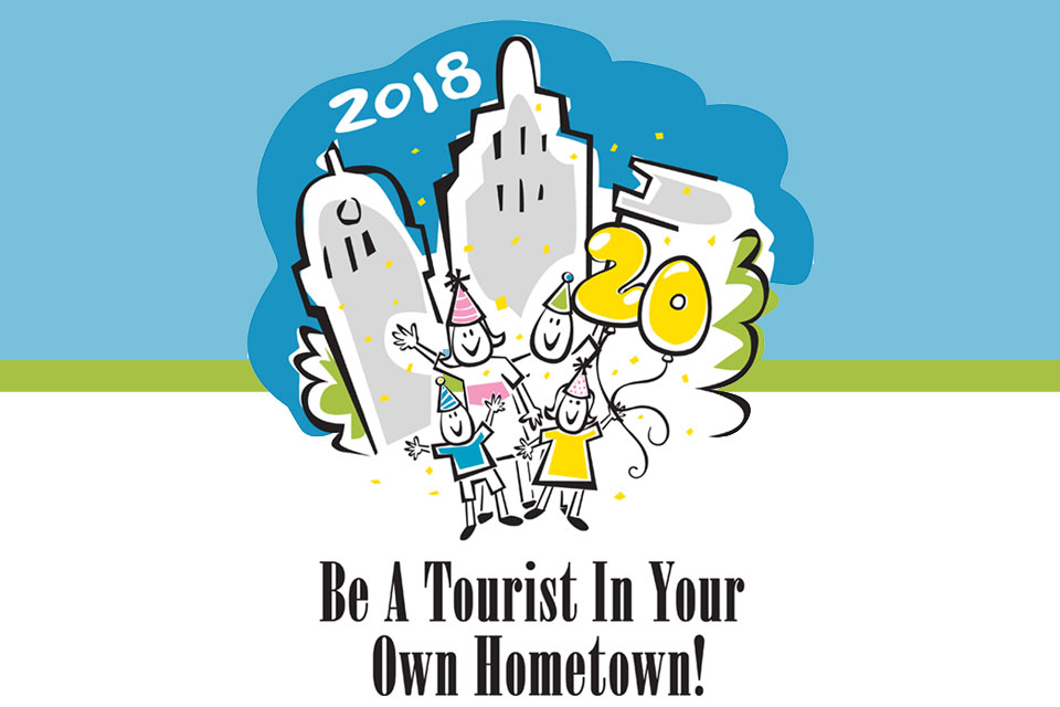 Image result for be a tourist in your own hometown 2018 fort wayne
