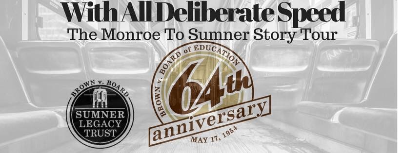 With All Deliberate Speed:The Monroe to Sumner Story Tour