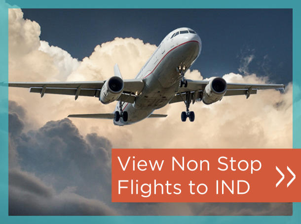 View Non Stop Flights to IND