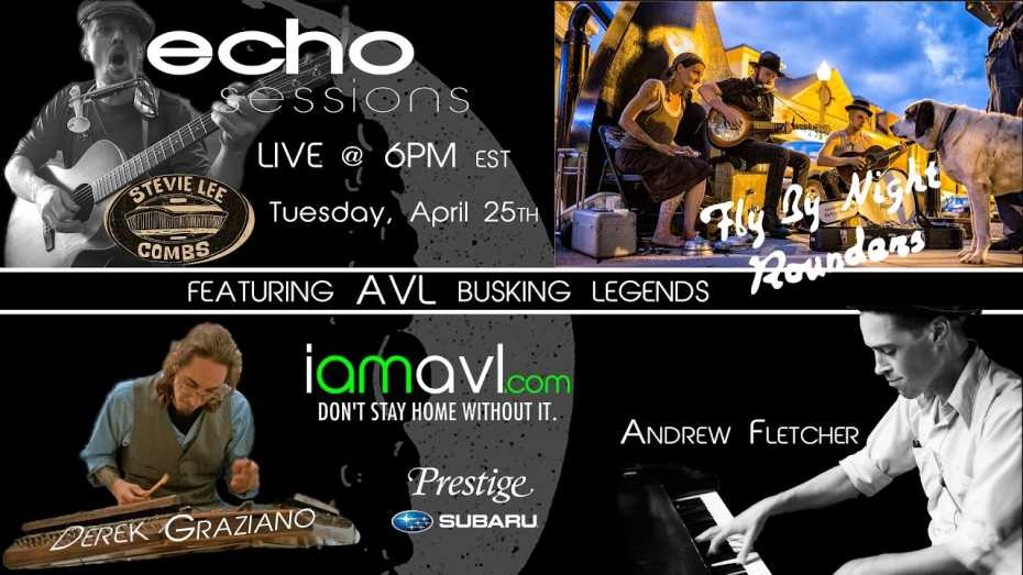 Echo Sessions featuring AVL Busking Legends