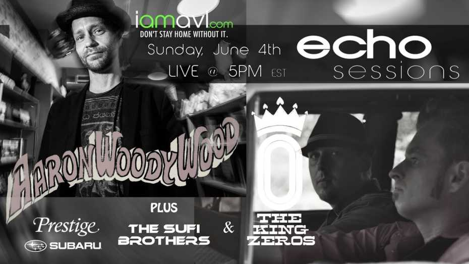 Echo Sessions featuring Aaron Woody Wood, The Sufi Brothers, and The King Zeros
