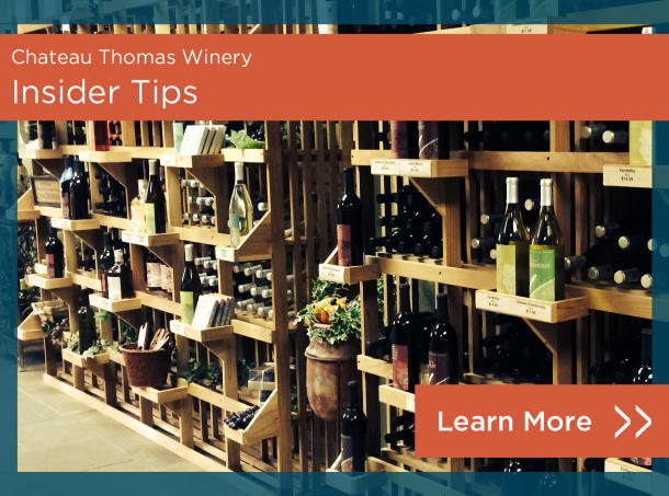 Chateau Thomas Winery Insider Tips