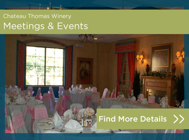 Meetings and Events at Chateau Thomas Winery