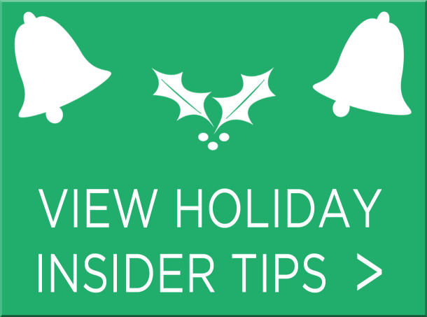 View Holiday Insider Tips