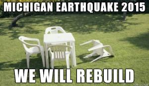Michigan Earthquake of 2015 - We Will Rebuild