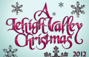 A Lehigh Valley Christmas