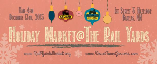 2015 Holiday Market at the Albuquerque Rail Yards