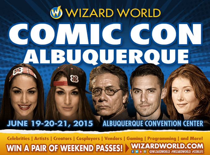Wizard World Comic Con in Albuquerque: Ticket Giveaway