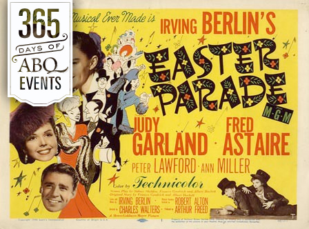 Movie Musicals: Easter Parade - VisitAlbuquerque.org
