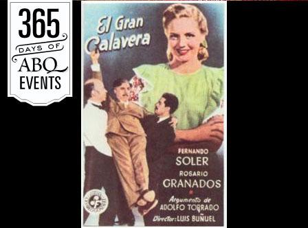 Luis Buñuel en México Film Series: El Gran Calavera - VisitAlbuquerque.org