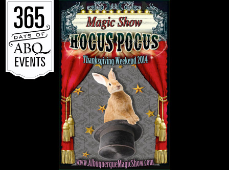 5th Annual Hocus Pocus Magic Show - VisitAlbuquerque.org