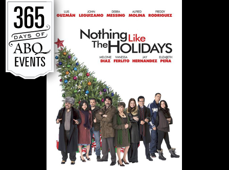 Film: Nothing Like the Holidays - VisitAlbuquerque.org