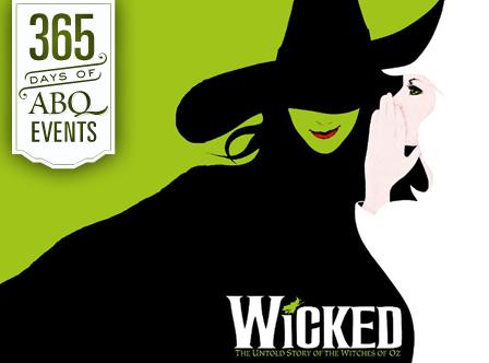 Performance: Wicked - VisitAlbuquerque.org