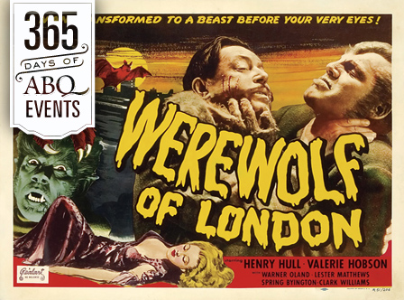 Film: The Werewolf of London - VisitAlbuquerque.org
