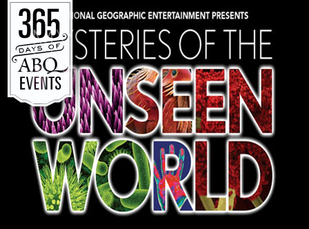Mysteries of the Unseen World 3D - VisitAlbuquerque.org