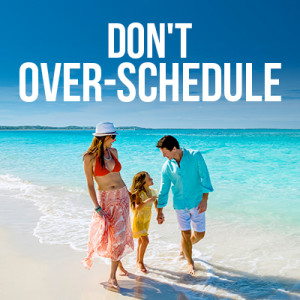 Don't-Over-Schedule