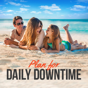 Plan for Daily Downtime