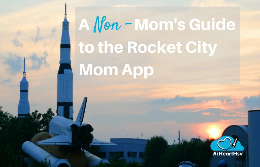 A non mom's guide to the new Rocket City Mom app via iHeartHsv.com