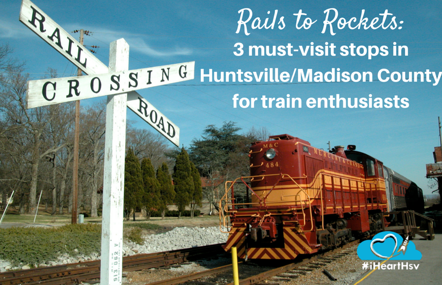 Rails to rockets: 3 must-visit stops in Huntsville and Madison County for train enthusiasts