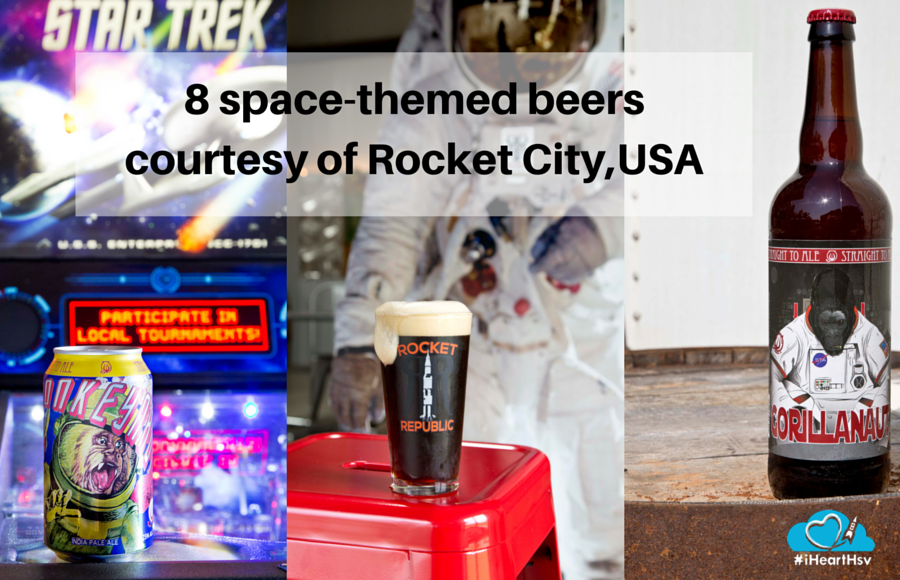 8 space-themed beers courtesy of Rocket City,USA