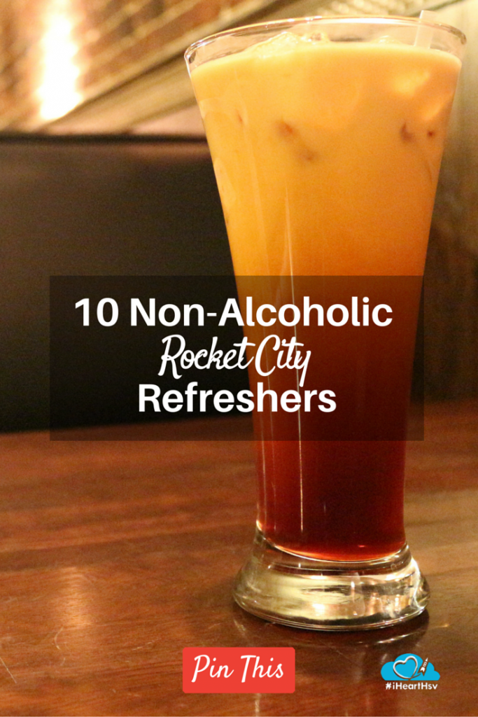 10 Non-Alcoholic Rocket City Refreshers