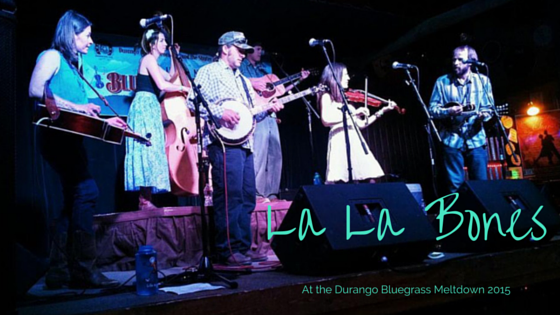 La La Bones at the Durango Bluegrass Meltdown 2015