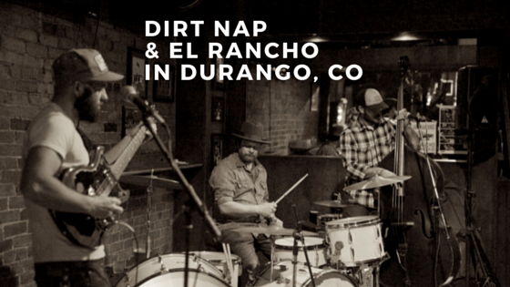 Dirt Nap playing at El Rancho