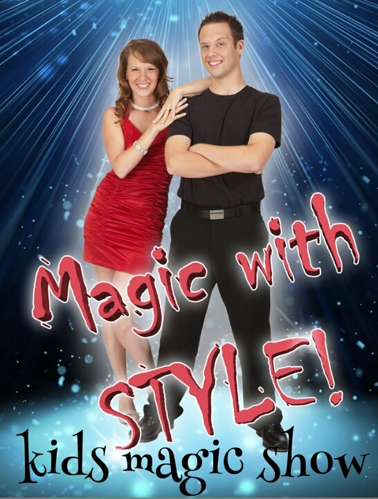 MAGIC WITH STYLE! A Kids Magic Show