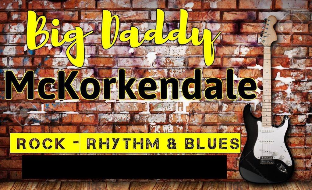 Live Music: Big Daddy McKorkendale