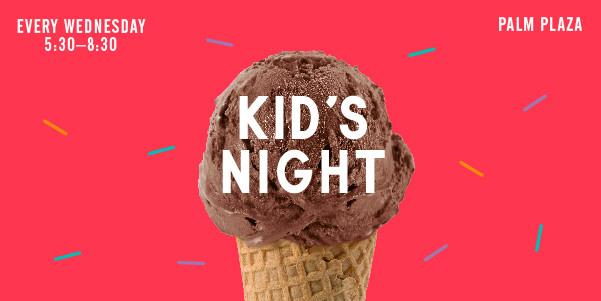 Kids Night - Every Wednesday